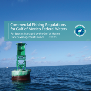 Federal regulations gulf of mexico fishery management for Florida commercial fishing license